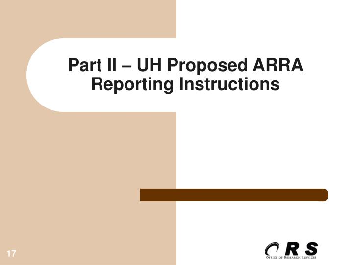 Part II – UH Proposed ARRA Reporting Instructions