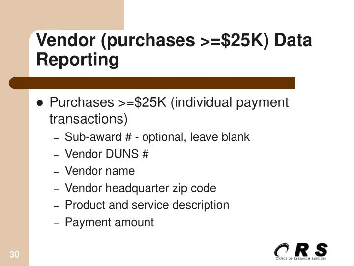 Vendor (purchases >=$25K) Data Reporting
