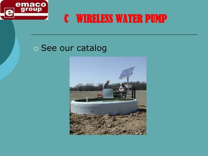C   WIRELESS WATER PUMP