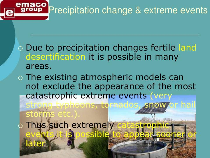 Precipitation change & extreme events