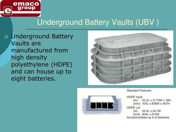 Underground Battery Vaults (UBV )