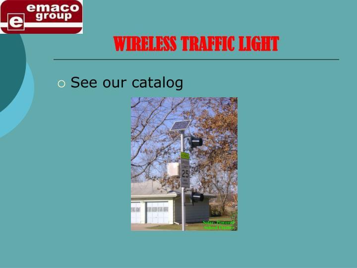 WIRELESS TRAFFIC LIGHT