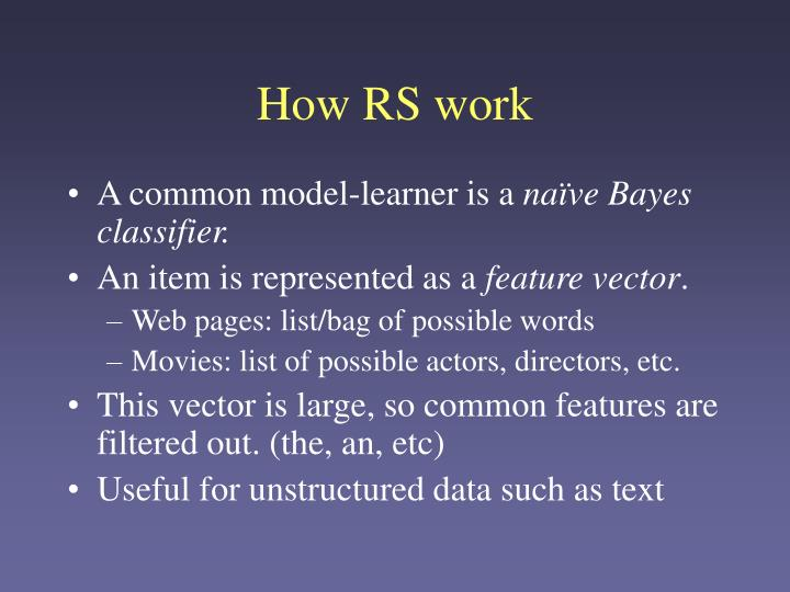 How RS work