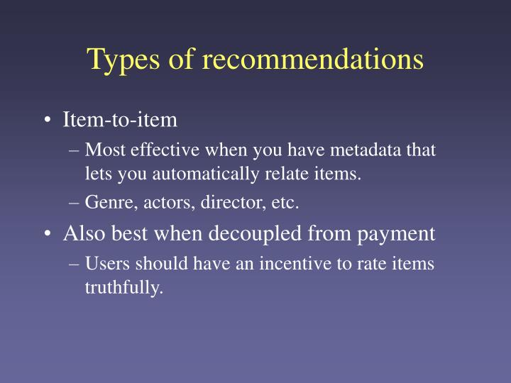 Types of recommendations