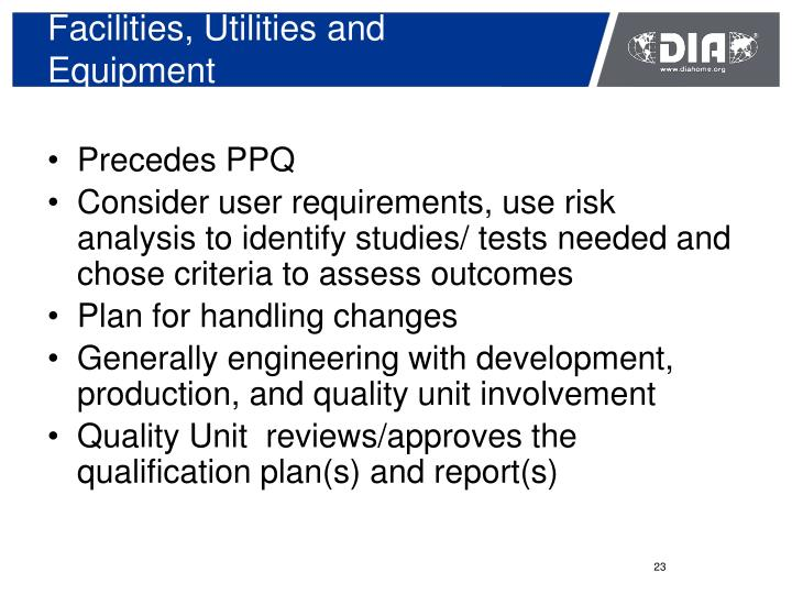 Facilities, Utilities and Equipment