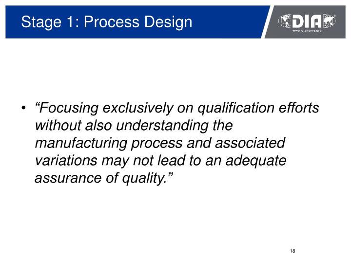 Stage 1: Process Design