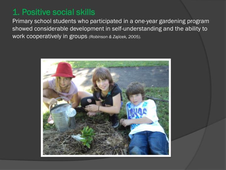 1. Positive social skills