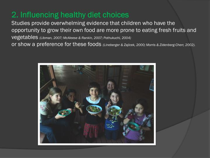 2. Influencing healthy diet choices