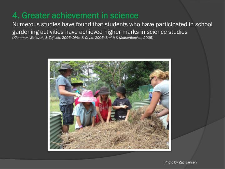 4. Greater achievement in science