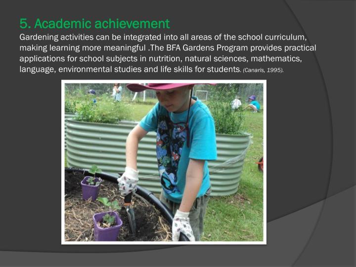 5. Academic achievement