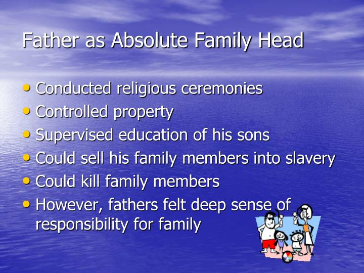 Father as Absolute Family Head