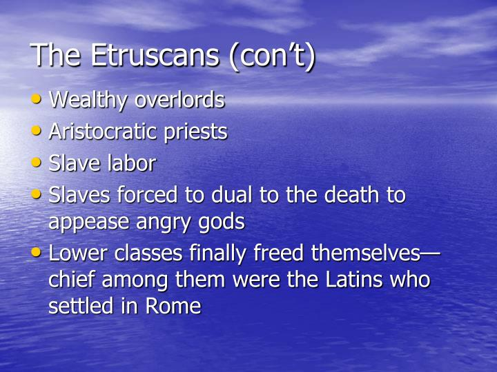 The Etruscans (con't)