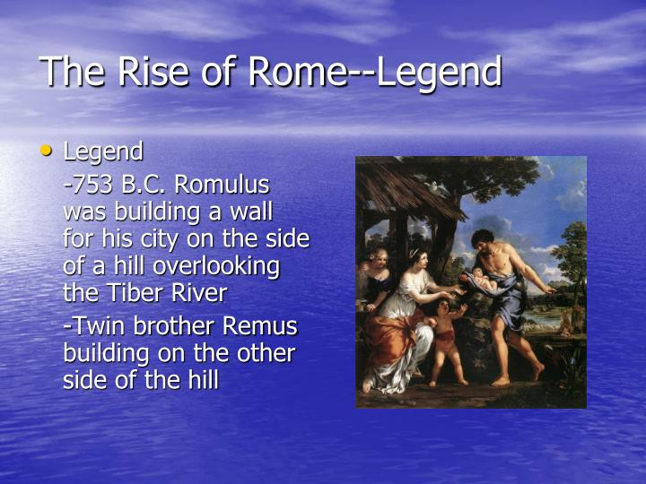 The Rise of Rome--Legend
