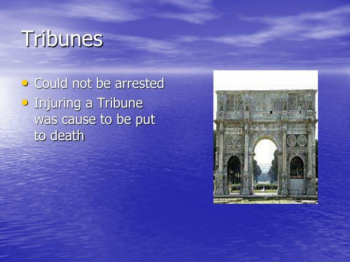 Tribunes