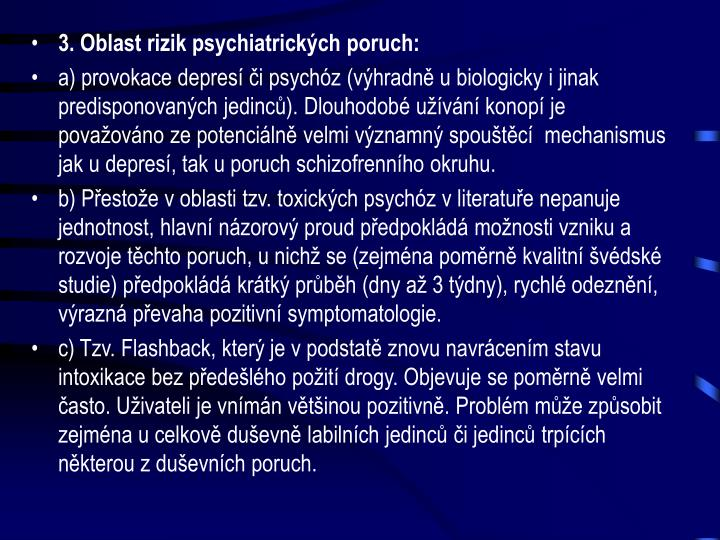 3. Oblast rizik psychiatrických poruch: