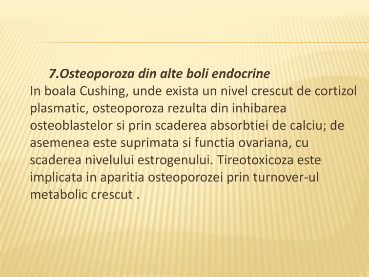 7.Osteoporoza din alte boli endocrine