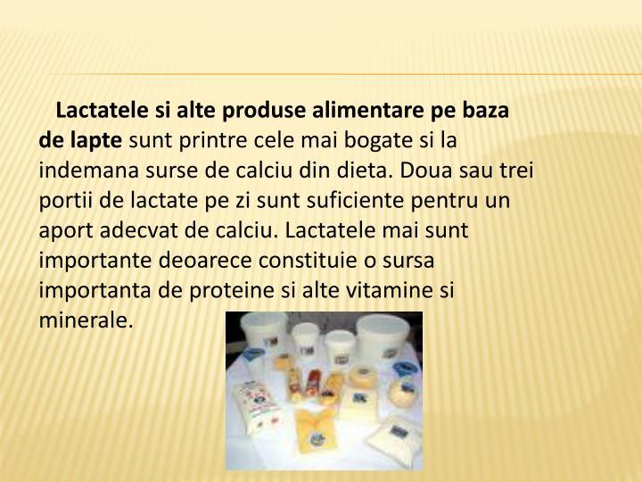 Lactatele si alte produse alimentare pe baza de lapte