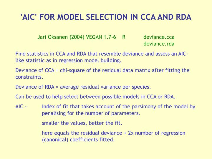 'AIC' FOR MODEL SELECTION IN CCA AND RDA