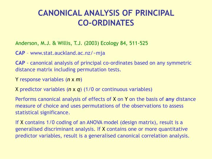 CANONICAL ANALYSIS OF PRINCIPAL CO-ORDINATES