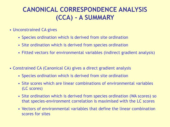 CANONICAL CORRESPONDENCE ANALYSIS (CCA) - A SUMMARY
