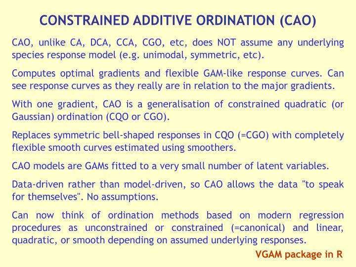 CONSTRAINED ADDITIVE ORDINATION (CAO)