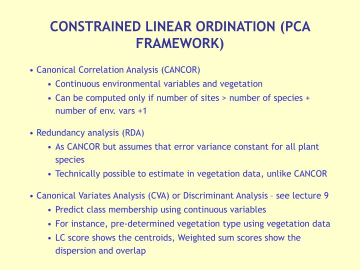 CONSTRAINED LINEAR ORDINATION (PCA FRAMEWORK)