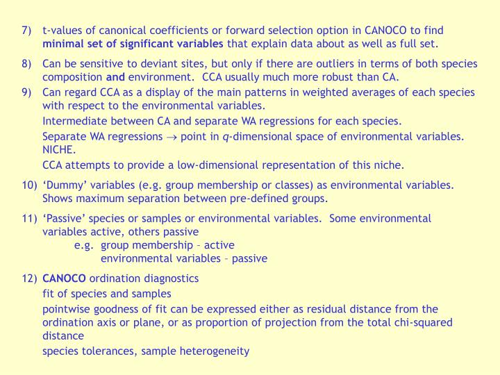 7)	t-values of canonical coefficients or forward selection option in CANOCO to find