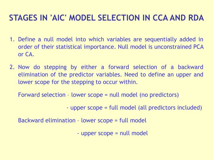 STAGES IN 'AIC' MODEL SELECTION IN CCA AND RDA