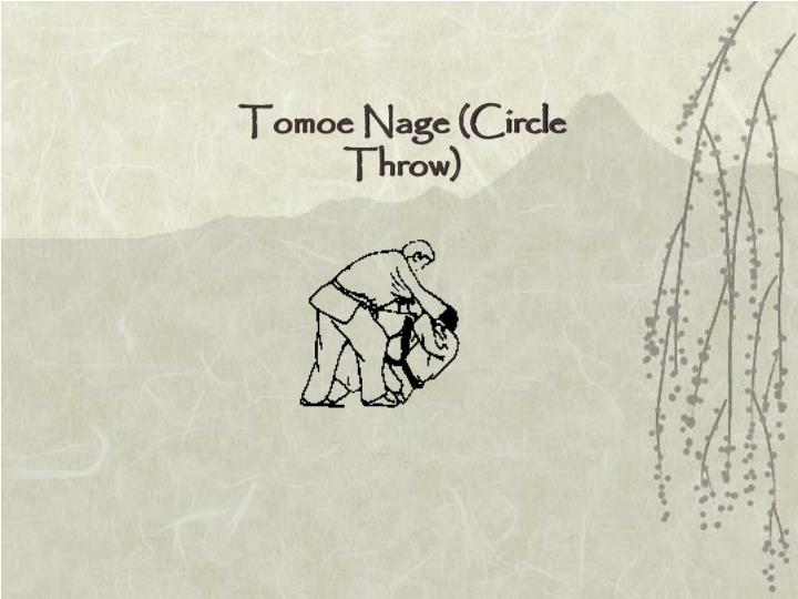 Tomoe Nage (Circle Throw)