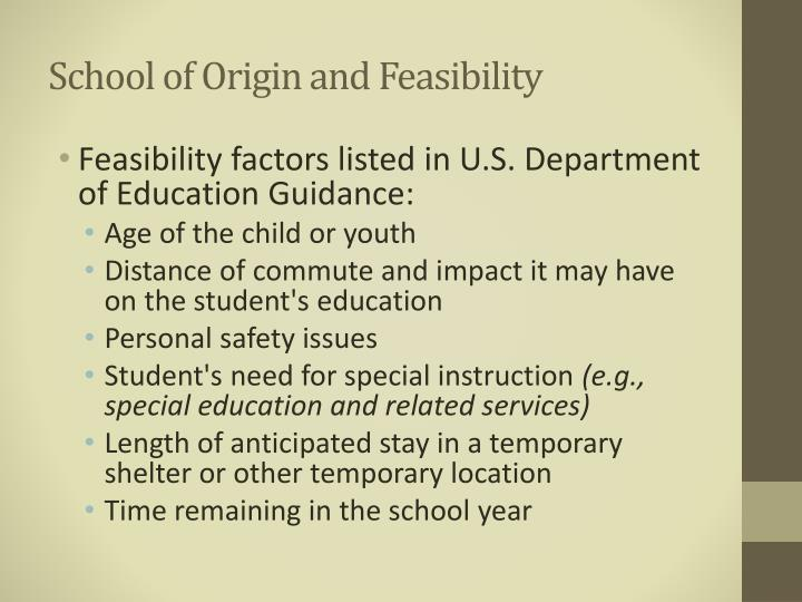 School of Origin and Feasibility