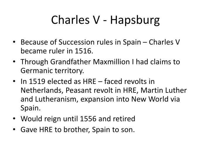 Charles V - Hapsburg