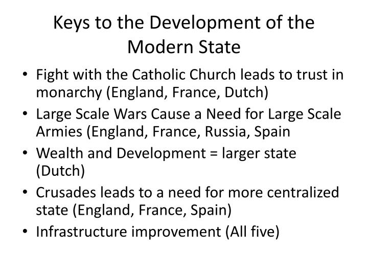Keys to the development of the modern state