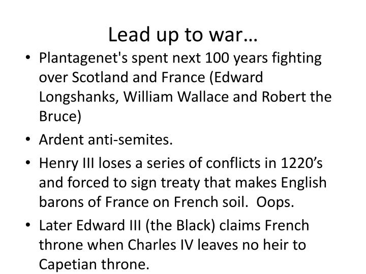 Lead up to war…