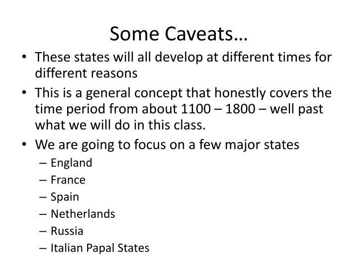 Some Caveats…
