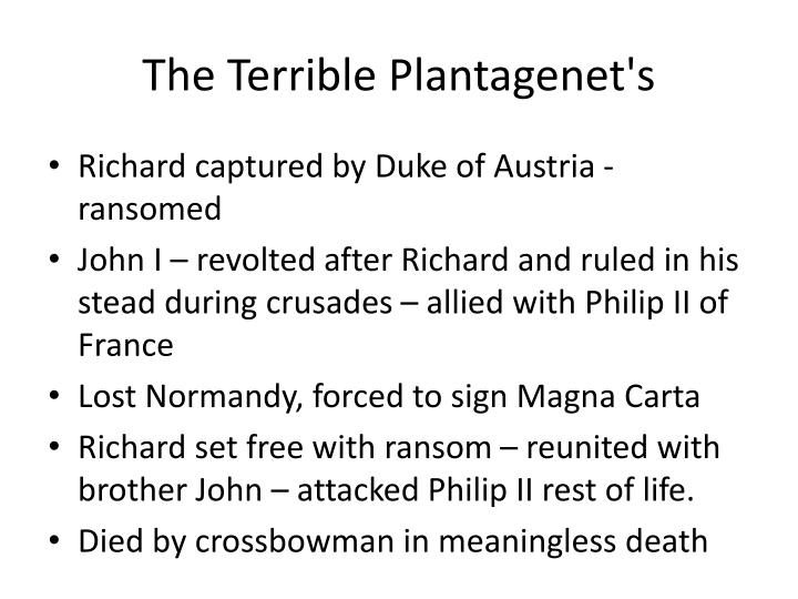 The Terrible Plantagenet's