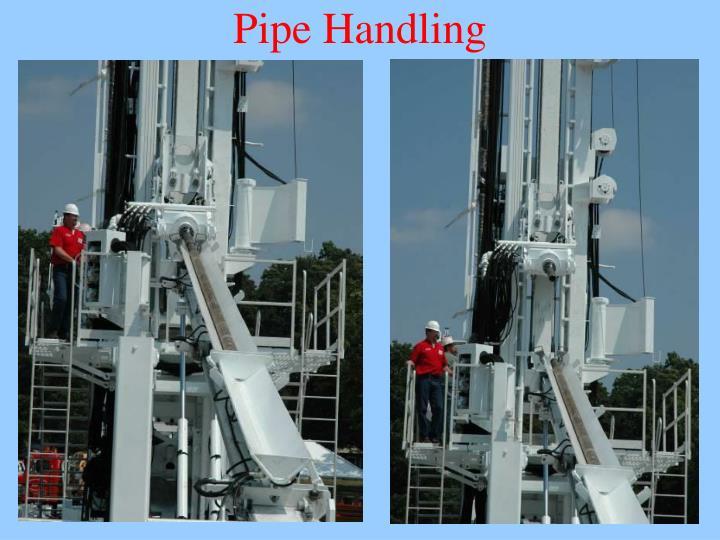 Pipe Handling