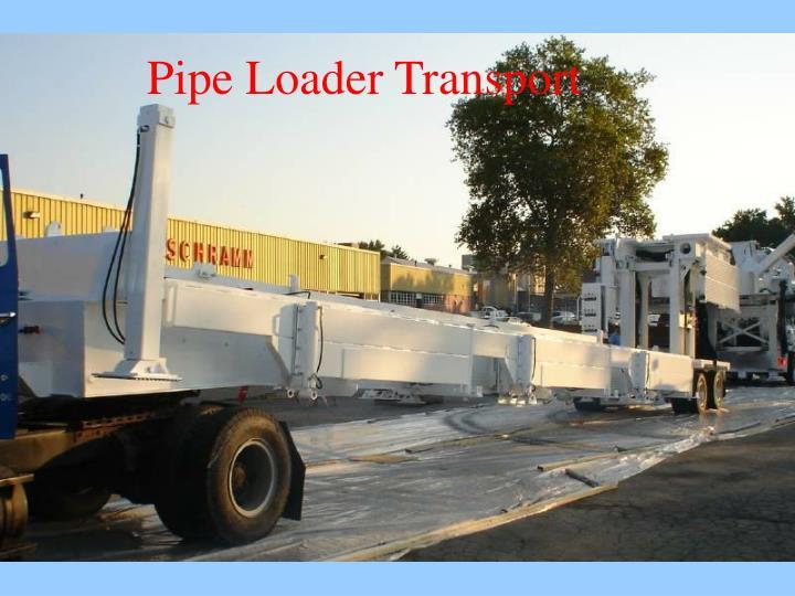Pipe Loader Transport