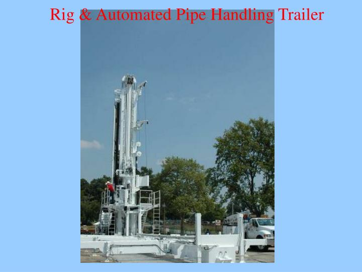Rig & Automated Pipe Handling Trailer