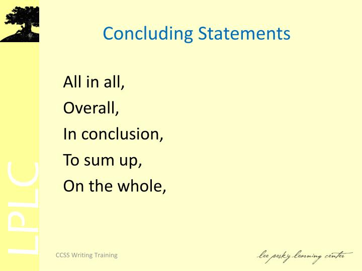 Concluding Statements