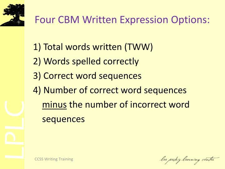 Four CBM Written Expression Options: