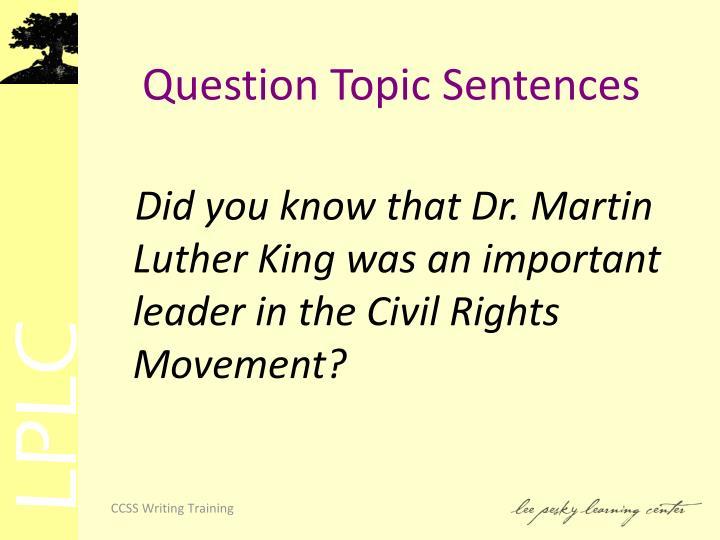 Question Topic Sentences