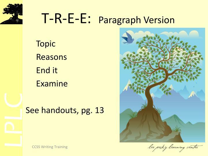 T-R-E-E: