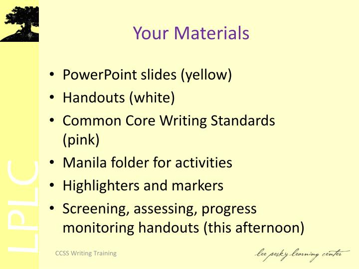 Your Materials
