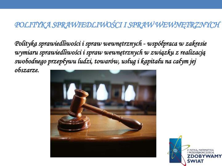 Polityka sprawiedliwości i spraw wewnętrznych