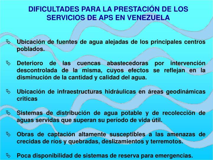 DIFICULTADES PARA LA PRESTACIÓN DE LOS SERVICIOS DE APS EN VENEZUELA