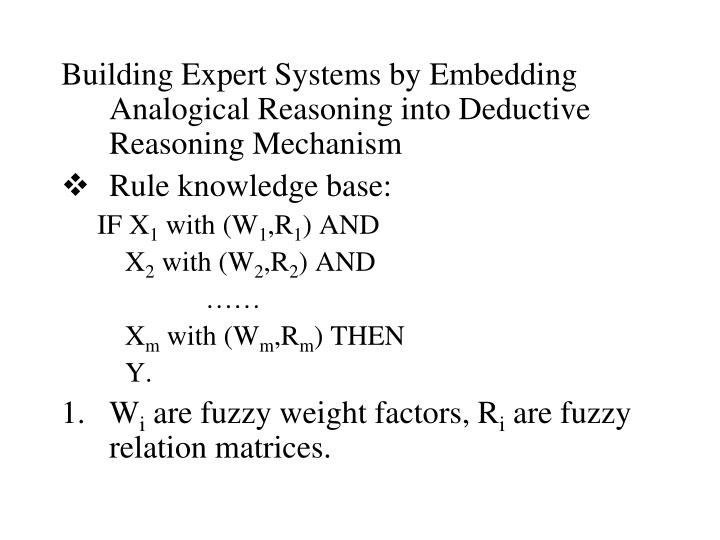 Building Expert Systems by Embedding Analogical Reasoning into Deductive Reasoning Mechanism