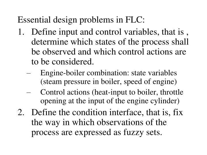Essential design problems in FLC: