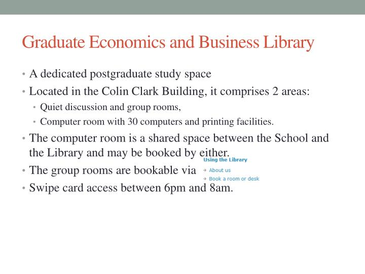 Graduate Economics and Business Library