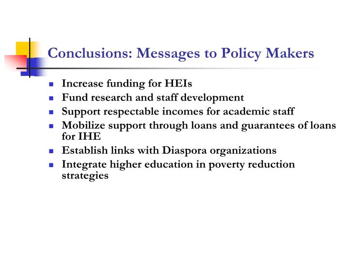 Conclusions: Messages to Policy Makers
