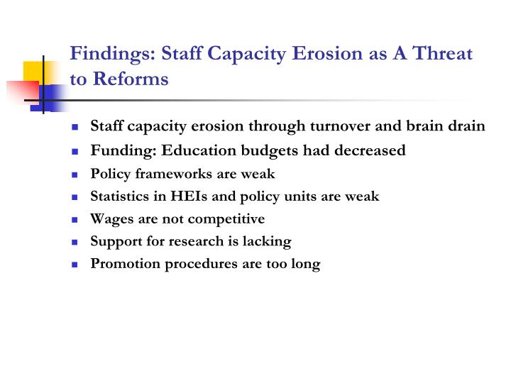 Findings: Staff Capacity Erosion as A Threat to Reforms